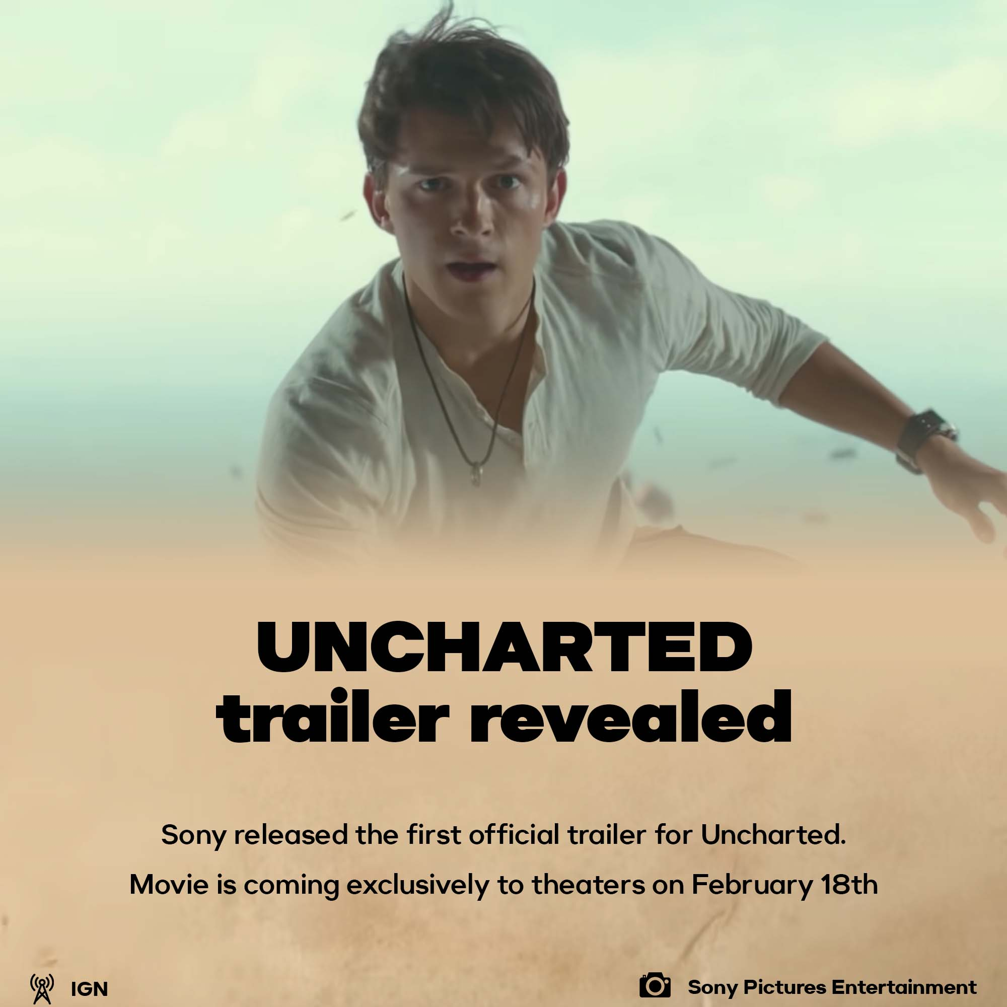Sony released the first trailer for Uncharted movie